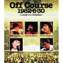オフコース/1982 6 30武道館コンサート 【Blu-ray】