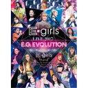 E-girls/E-girls LIVE 2017 E.G.EVOLUTION 【DVD】
