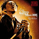 石橋凌/Live Neo Retro Music 2015 【CD+DVD】
