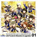 Cafe Parade & Altessimo & Legenders/THE IDOLM@STER SideM 3rd ANNIVERSARY DISC 01 【CD】