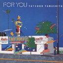 """Tatsuro Yamashita(山下達郎) -""""For You""""1982"""