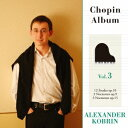 アレクサンダー コブリン/ショパン:12の練習曲 作品10/ノクターン作品9&15 【CD】