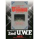 The Legend of 2nd U.W.F. vol.9 1989.10.25札幌&11.29東京ドーム 【DVD】