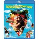 アクロス・ザ・ユニバース 【Blu-ray】