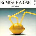 Vocal - アン・バートン/バイ・マイセルフ・アローン +2《完全限定盤》 (初回限定) 【CD】