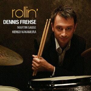 デニス・フレーゼ/rollin' 【CD】