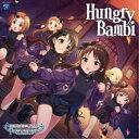 (ゲーム・ミュージック)/THE IDOLM@STER CINDERELLA GIRLS STARLIGHT MASTER GOLD RUSH! 10 Hungry Bambi 【CD】