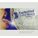 Techno, Remix, House - (V.A.)/Defected In The House International Edition 【CD】