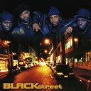 Dance Music - ブラックストリート/ブラックストリート 【CD】
