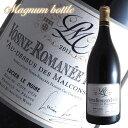 ヴォーヌロマネ1級オー デシュ デ マルコンソール マグナム[2011]ルシアン ル モワンヌ(赤ワイン ブルゴーニュ)1500ml