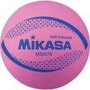 ミカサ MIKASA ソフトバレー 円周78cm 約210g ピンク MSN78-P