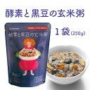 【酵素と黒豆の玄米粥】