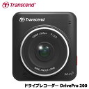 【送料無料】トランセンド TS16GDP200M-J [DrivePro 200 ドライブレコーダー 吸盤マウント同梱]