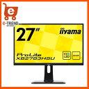 【送料無料】イーヤマ XB2783HSU-B1 [27型ワイド液晶ディスプレイ ProLite XB2783HSU(AMVA+、LED、昇降スタンド付)]