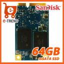 【送料無料】サンディスク SD8SFAT-064G-1122 [Z400s SSD(64GB mSATA 6G 5年保証 WHCK認証)]