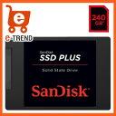 【送料無料】サンディスク SDSSDA-240G-J26C [SSD Plus(240GB 2.5インチ SATA 6G 7mm厚 TLC 3年保証)]