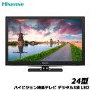 Hisense HJ24K3121 24型ハイビジョン液晶テレビ デジタル3波 LED