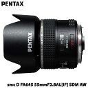 smc PENTAX-D FA645 55mmF2.8AL[IF] SDM AW