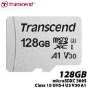 トランセンド TS128GUSD300S [128GB microSDXC 300S Class 10、UHS-I U3、V30、A1 対応]