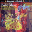 LIVING STEREO/Ballet Music from the Opera