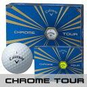Callaway(キャロウェイ) CHROME TOUR 2016 ゴルフ ボール (12球) [あす楽]