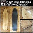 "17 RAYBACK FINKEEL2 4'11""(150cm)Natural.C レイバックスノーサーフィング フィンキール サーフスタイル スノーボード 板 16 - 17 2017"