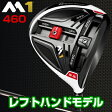 2016モデルテーラーメイド日本正規品M1(エムワン)460ドライバーTM1−116カーボンシャフト※レフトハンドモデル※【あす楽対応】