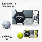 キャロウェイ日本正規品LEGACY BLACK「レガシーブラック」ゴルフボール「1ダース(12個入)」【あす楽対応】