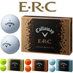 【【最大4400円OFFクーポン】】<strong>キャロウェイ</strong>日本正規品E・R・C(イーアールシー)ゴルフボール「1ダース(12個入)」16ERCBALL【あす楽対応】