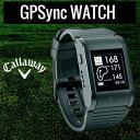 2015モデルCallaway(キャロウェイ)日本正規品GPS距離測定器GPS YNC WATCH(ワイエヌシーウォッチ)ゴルフナビ【あす楽対応】