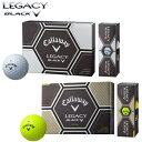 2015モデルキャロウェイ日本正規品LEGACY BLACK(レガシーブラック)ゴルフボール「1ダース(12個入)」【あす楽対応】
