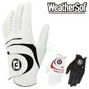 フットジョイ日本正規品WeatherSof(ウェザーソフ)ゴルフグローブ(左手用)「FGWF15」【あす楽対応】