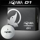 2016モデルHONMA GOLF(本間ゴルフ)D1ゴルフボール1ダース(12個入)【あす楽対応】