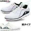 FOOTJOY(フットジョイ)日本正規品 PRO/SL Lase (プロ エスエル レース) スパイクレスゴルフシューズ 2018モデル ウィズ:W(EE)【あす楽対応】