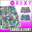 ROXY[ロキシー]レディース水着【CANDELELIGHTSHORTS】女性用 レディース ボードショーツ
