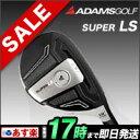 【F-NET限定特典付き】アダムスゴルフ Idea SUPER スーパーLS Hybrid ハイブリッド 【ゴルフクラブ】