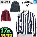 2018年 秋冬新作 Callaway GOLF キャロウェ...