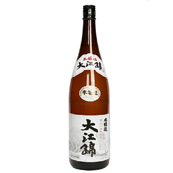 ふるさと納税日本酒大江錦本醸造1升お酒/日本酒/本醸造酒