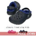 【クロックス crocs キッズ】 classic lined clog kidsクラシック ラインド クロッグ