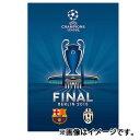 ��SALE���Z�[����2015 UEFA�`�����s�I���Y���[�O FINAL �I�t�B�V���� �v���O���� �o
