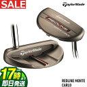 【FG】日本正規品 Taylormade テーラーメイド ゴルフ レッドライン モンテカルロ REDLINE MONTE CARLO パター