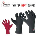 Bism ビーイズム ウィンターヒートグローブ WINTER HEAT GLOVES AWG3600 ダイビンググローブ 軽器材 防寒 あったか 冬用
