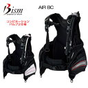Bism ビーイズム Air BC エアーBC ◆コンビネーションバルブ2 仕様モデル 軽量 コンパクト BCD 本格機能満載 ダイビング 重器..