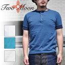 TWO MOON トゥームーン 20182 ヘンリーネック Tシャツ 半袖