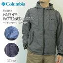 【NEW】コロンビア ジャケット マウンテンパーカー COLUMBIA PM3644 Hazen Patterned Jacket パターンドヘイゼンジャケット レインウェア