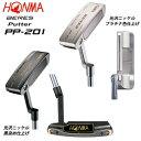 本間ゴルフ(ホンマ) ベレス PP-201(ブレード型) パター HP-D7N スチールシャフト [HONMA BERES PP-201 PUTTER (blade) HP-D7N STEEL SH..