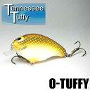 【テネシー タフィー】 O-タフィー / O-Tuffy