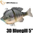 【サベージ ギア】 3D ブルーギル 5インチ / 3D Bluegill 5