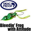 【スナッグ プルーフ】 ブリーディング フロッグ / Bleedin' Frog with Attitude