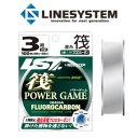 ラインシステム 筏 パワーゲーム 100m 2.5号〜3号 (イカダ チヌ 釣り 糸 フロロカーボン ライン)
